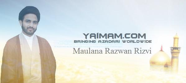 Maulana-Razwan-Rizvi-yaimam 2