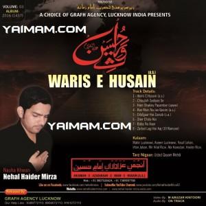 Waris E Husain (a.s.) YAIMAM 2016