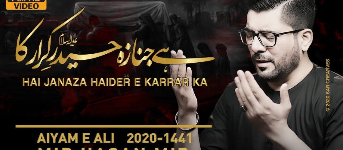Hai Janaza Haider e Karrar Ka Mir Hasan Mir 2020