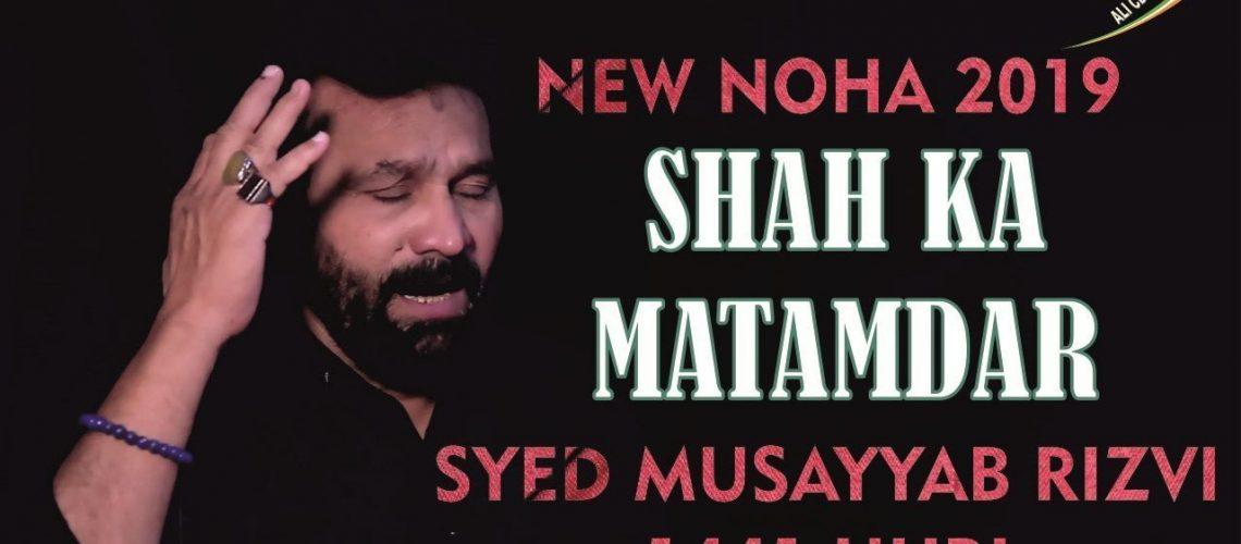 Musayyab Rizvi 2019 Nohay
